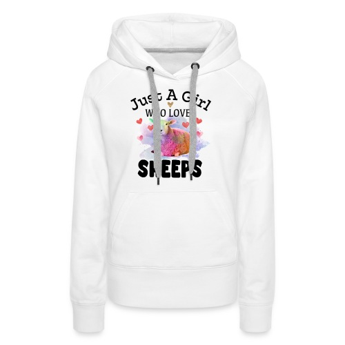 Just A Girl Who Loves Sheeps - Women's Premium Hoodie