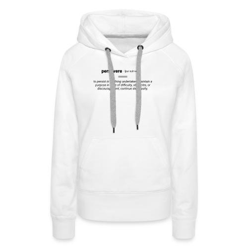 persevere - Frauen Premium Hoodie