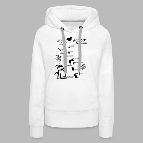 Karibik Leewards Segeln Leward Islands - Frauen Premium Hoodie
