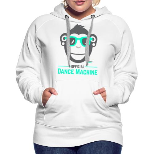 Official Dance Machine - Frauen Premium Hoodie