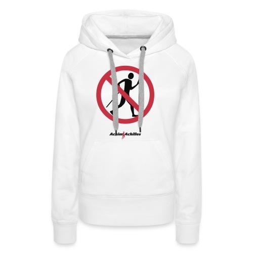 Achim Achilles - No Walker T-Shirt - Frauen Premium Hoodie