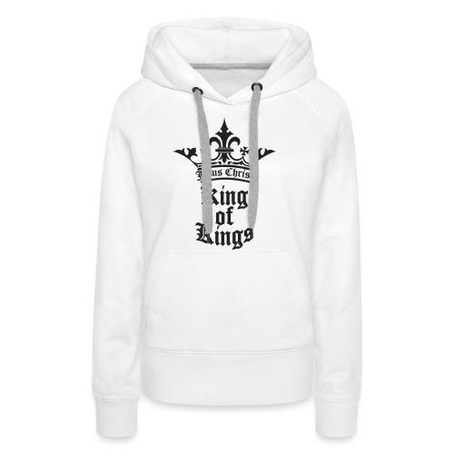 king_of_kings - Frauen Premium Hoodie