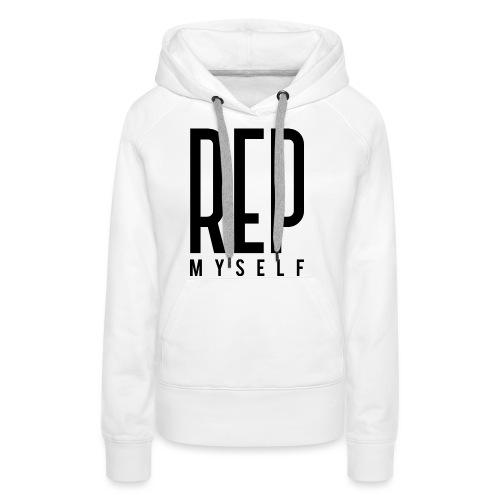Represent Myself - Vrouwen Premium hoodie