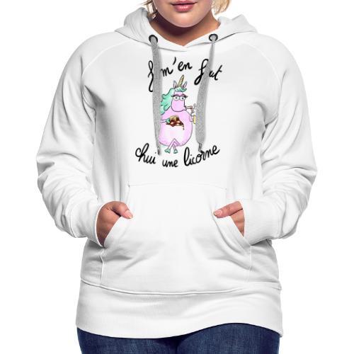 J'm'en fout chui une licorne - Sweat-shirt à capuche Premium pour femmes