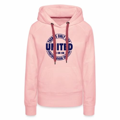 ONLY ONE UNITED - Women's Premium Hoodie