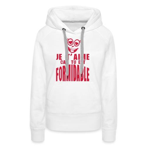 je aime car formidable smiley amoureux - Sweat-shirt à capuche Premium pour femmes