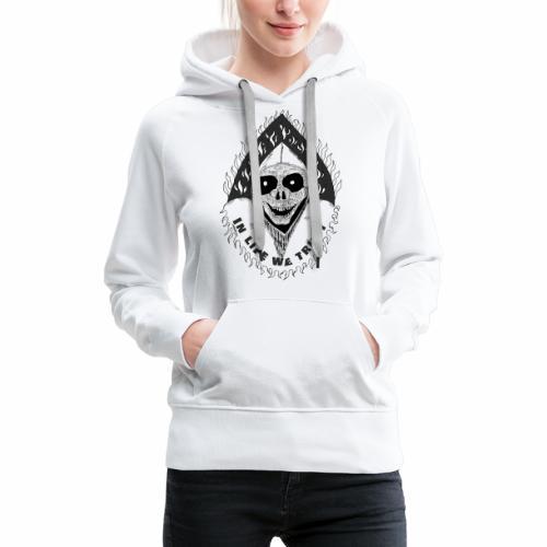 Grimp reaper with text IN LIFE WE TRUST b&w - Sweat-shirt à capuche Premium pour femmes