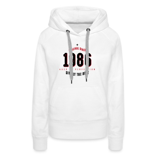original since 1986 simply the best 30th birthday - Women's Premium Hoodie