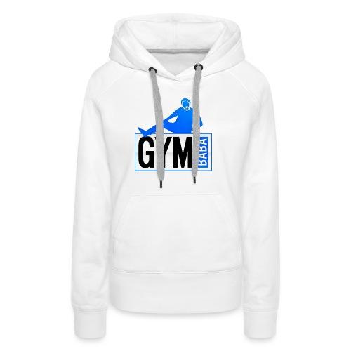 gym-baba-2 dgrd - Sweat-shirt à capuche Premium pour femmes