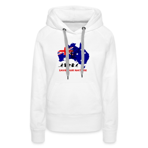 Australien - RETTE LEBEN - JETZT! - Frauen Premium Hoodie