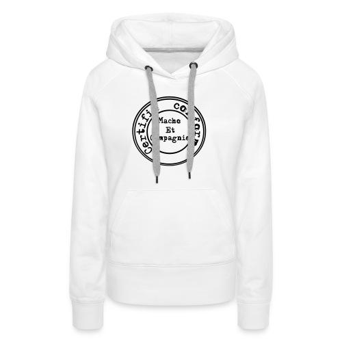 certifié conforme - Sweat-shirt à capuche Premium pour femmes