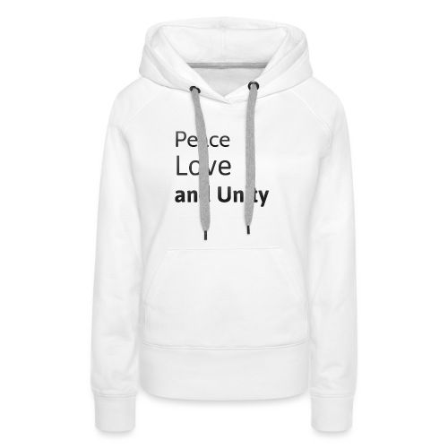 peace love and unity - Women's Premium Hoodie