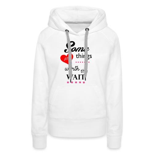 Some things - Vrouwen Premium hoodie