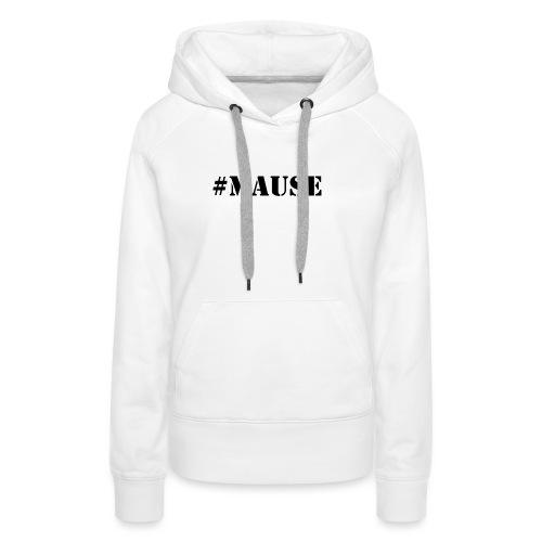 #Mause Mannen - Vrouwen Premium hoodie