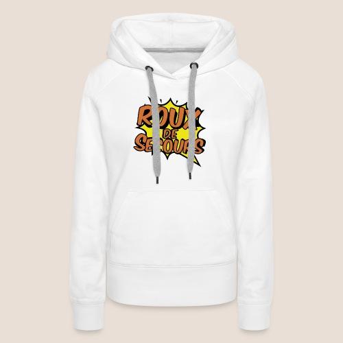 ROUX DE SECOURS COMIC STYLE - Sweat-shirt à capuche Premium pour femmes