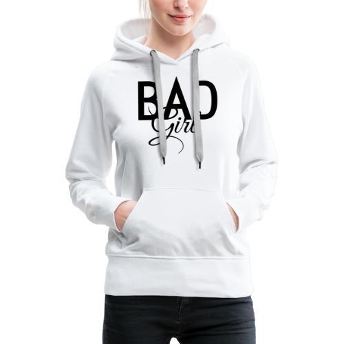 Böses Mädchen - Frauen Premium Hoodie