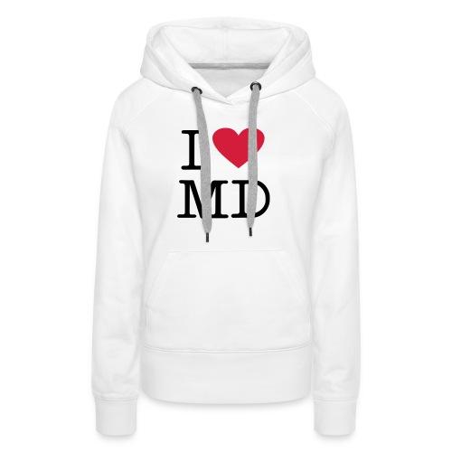 I Love MD - Frauen Premium Hoodie