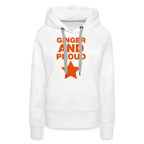 Ginger And Proud Star - Women's Premium Hoodie
