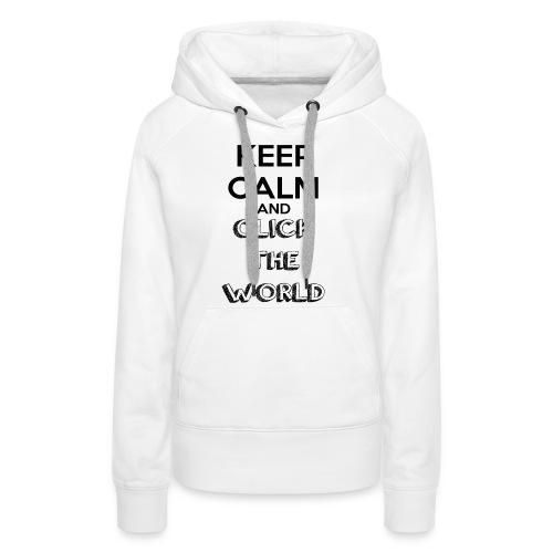 BORSA TESSUTO KEEP CALM AND CLICK THE WORLD - Felpa con cappuccio premium da donna
