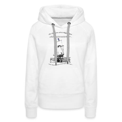 les corsaires de la république RECTO - Sweat-shirt à capuche Premium pour femmes