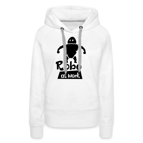 robot at work - Frauen Premium Hoodie