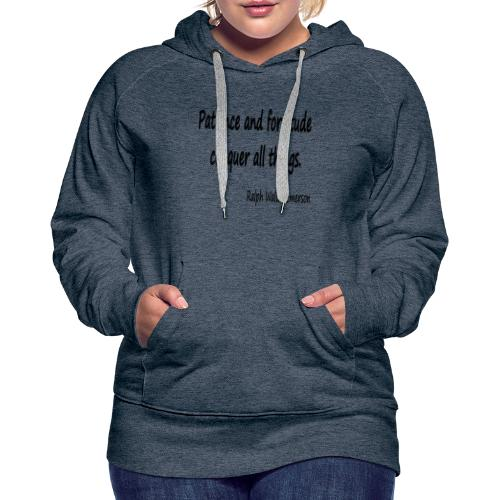 Peace and Patience - Women's Premium Hoodie