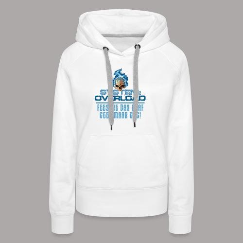 System Overload Light Blue - Vrouwen Premium hoodie