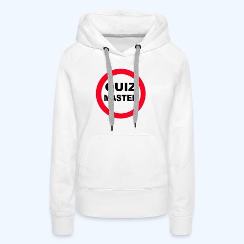 Quiz Master Stop Sign - Women's Premium Hoodie