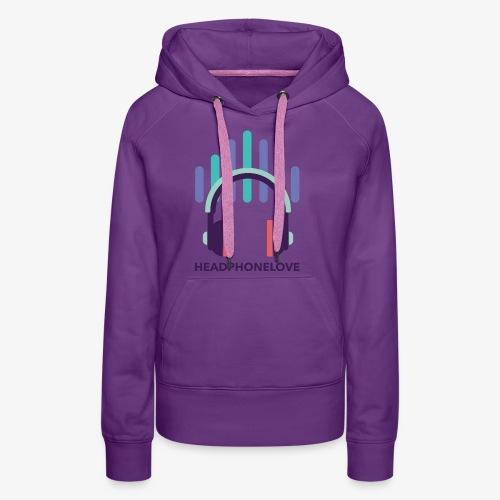 headphonelove - Frauen Premium Hoodie