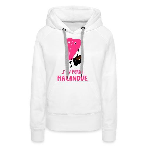 j'en perds ma langue - Sweat-shirt à capuche Premium pour femmes