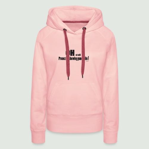 chewing gum Emile - Sweat-shirt à capuche Premium pour femmes