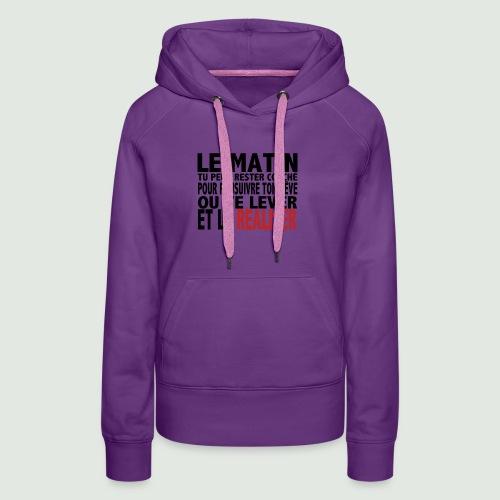 le matin - Sweat-shirt à capuche Premium pour femmes