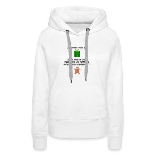 T-shirt cadeau de Noël - Sweat-shirt à capuche Premium pour femmes