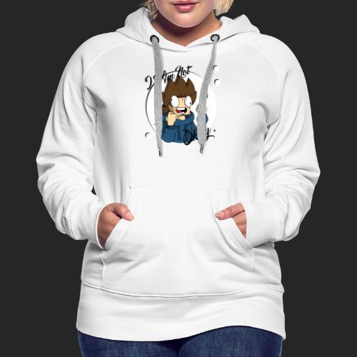 I Am Not Okay With This Mug - Women's Premium Hoodie