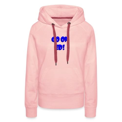 Go on Ed - Women's Premium Hoodie