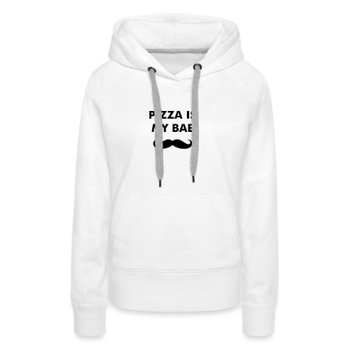 Pizza is my bae - Vrouwen Premium hoodie