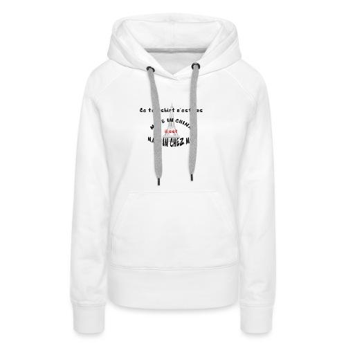 MADE IN CHEZ MOI - Sweat-shirt à capuche Premium pour femmes