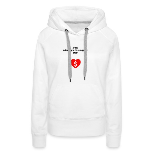Money or Love - Women's Premium Hoodie
