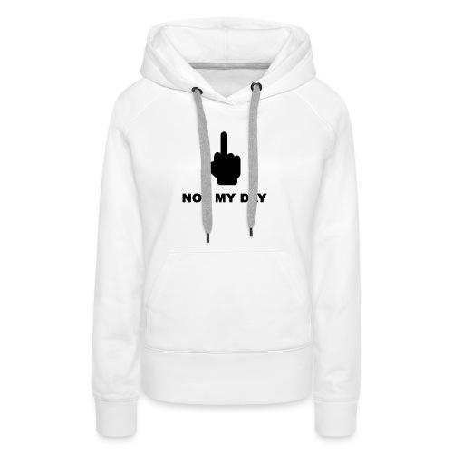 NOTMYDAY - Sweat-shirt à capuche Premium pour femmes