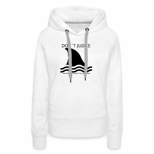 DONTJUDGE - Vrouwen Premium hoodie