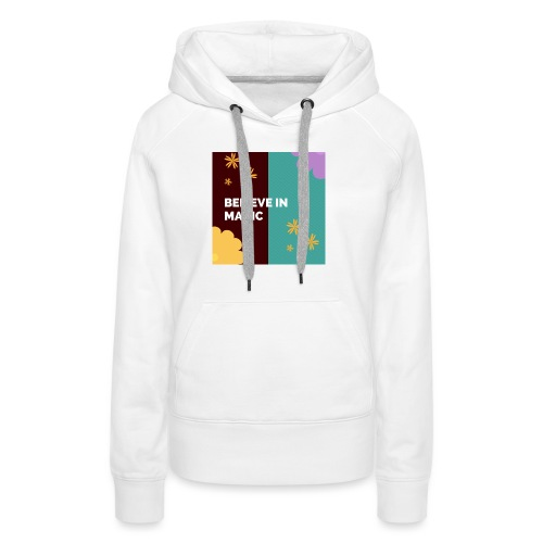 believe in magic xx - Women's Premium Hoodie