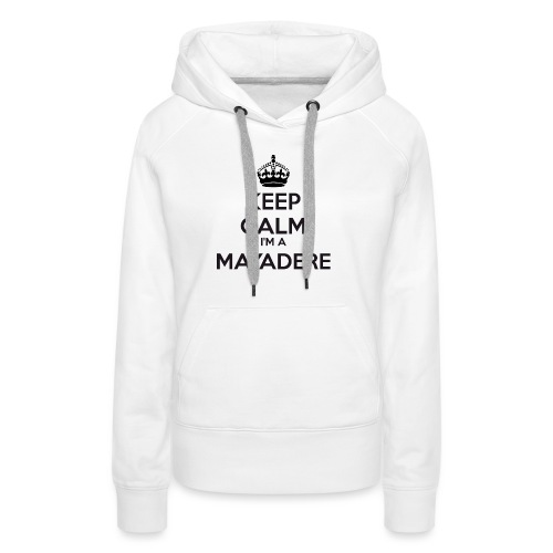 Mayadere keep calm - Women's Premium Hoodie