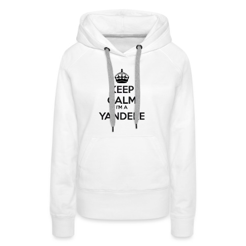 Yandere keep calm - Women's Premium Hoodie