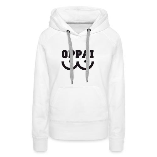 Oppai otaku - Women's Premium Hoodie