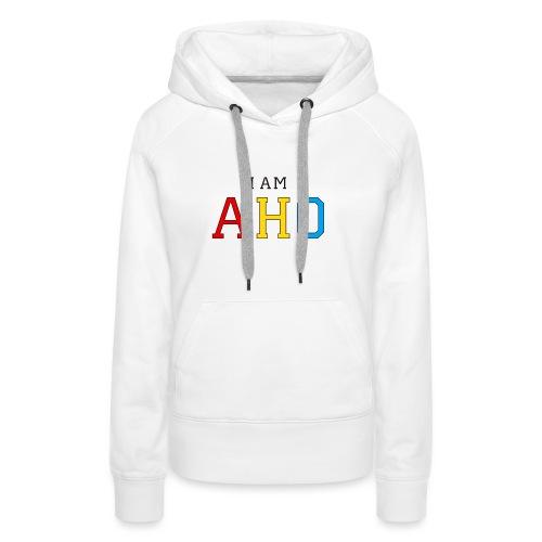 I am aho - Women's Premium Hoodie