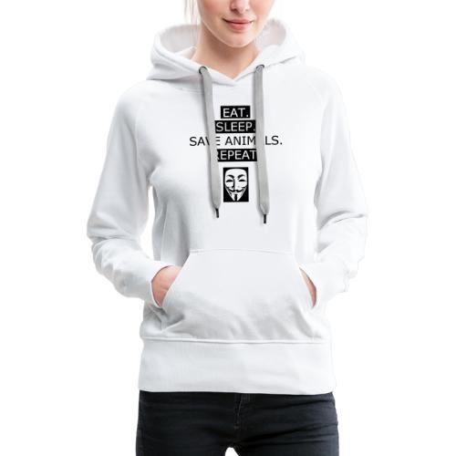 Eat Sleep Save Animals - Sweat-shirt à capuche Premium pour femmes