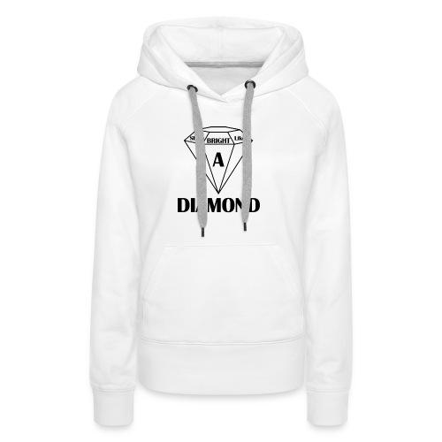 Shine bright like diamond - Frauen Premium Hoodie