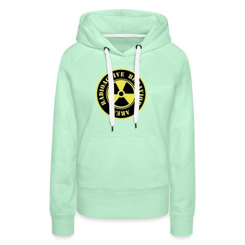 Radioactive Behavior - Sudadera con capucha premium para mujer