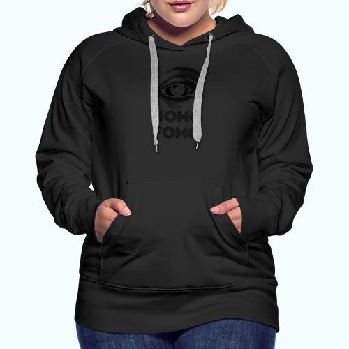 NOMO FOMO - Women's Premium Hoodie