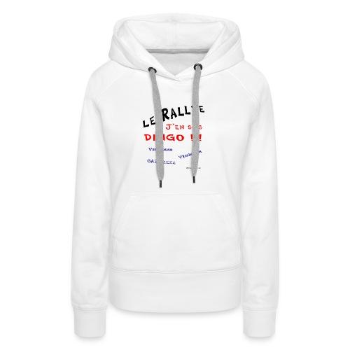 Rallye j'en suis dingo couleur - Sweat-shirt à capuche Premium pour femmes